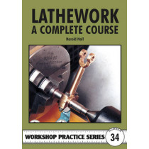 Lathework: A Complete Course by Harold Hall, 9781854862303