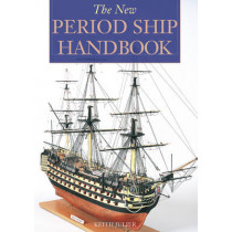 The New Period Ship Handbook by Keith Julier, 9781854862334