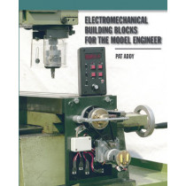Electromechanical Building Blocks: For the Model Engineer by Pat Addy, 9781854862433