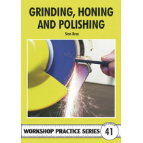 Grinding, Honing and Polishing by Stan Bray, 9781854862525