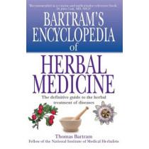 Bartram's Encyclopedia of Herbal Medicine by Thomas Bartram, 9781854875860