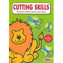 Cutting Skills: Photocopiable Activities to Improve Scissor Technique by Mark Hill, 9781855033498