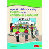 How to Support Children Learning English as an Additional Language by Chris Pim, 9781855034884