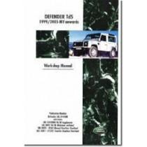 Land Rover Defender Td5 Electrical Manual: Td5 1999/2005 MY Onwards  300Tdi  2002/05 MY Onwards, 9781855206984