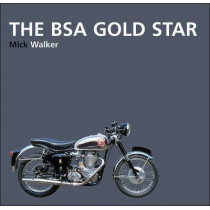 The BSA Gold Star by Mick Walker, 9781855209350