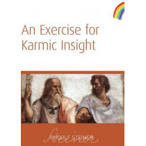 An Exercise for Karmic Insight by Rudolf Steiner, 9781855841543
