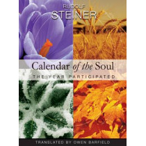 Calendar of the Soul: The Year Participated by Rudolf Steiner, 9781855841888
