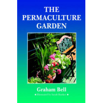 The Permaculture Garden by Graham Bell, 9781856230278