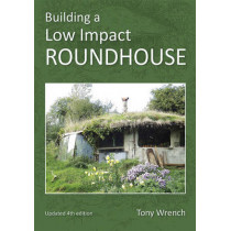 Building a Low Impact Roundhouse by Tony Wrench, 9781856231749