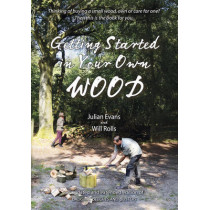 Getting Started in Your Own Wood by Julian Evans, 9781856232128