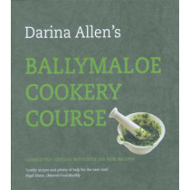 Ballymaloe Cookery Course: Revised Edition by Darina Allen, 9781856267298