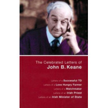 The Celebrated Letters of John B.Keane by John B. Keane, 9781856351560