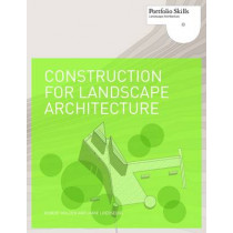 Construction for Landscape Architecture by Robert Holden, 9781856697088