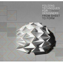 Folding Techniques for Designers: From Sheet to Form by Paul Jackson, 9781856697217