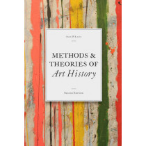 Methods & Theories of Art History, Second Edition by Anne D'Alleva, 9781856698993
