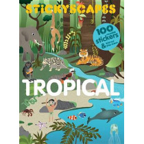 Stickyscapes Tropical Adventures by Caroline Selmes, 9781856699556
