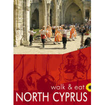 Walk & Eat North Cyprus: Walks, restaurants and recipes by Brian Anderson, 9781856913713