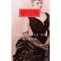 The House Of Mirth by Edith Wharton, 9781857150469