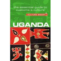 Uganda - Culture Smart!: The Essential Guide to Customs & Culture by Ian M. Clarke, 9781857336993
