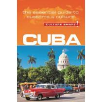 Cuba - Culture Smart!: The Essential Guide to Customs & Culture by Mandy Macdonald, 9781857338485