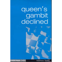 Queen's Gambit Declined by Matthew Sadler, 9781857442564