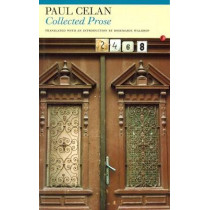Collected Prose by Paul Celan, 9781857546910