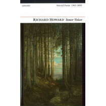 Inner Voices: Selected Poems by Richard Howard, 9781857548730