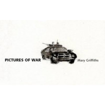Pictures of War by Mary Griffiths, 9781857549935