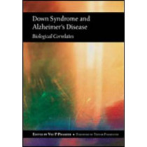 Down Syndrome and Alzheimer's Disease by Vee Prasher, 9781857756371