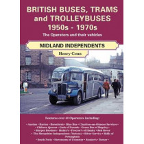 British Buses and Trolleybuses 1950s-1970s: Midland Independents by Henry Conn, 9781857944259