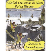 A Child's Christmas In Wales by Dylan Thomas, 9781858810119