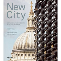 New City: Contemporary Architecture in the City of London by Alec Forshaw, 9781858945989