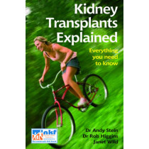 Kidney Transplants Explained by Andy Stein, 9781859591932