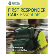 First Responder Care Essentials by Richard Pilbery, 9781859596081