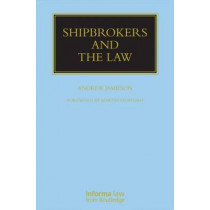 Shipbrokers and the Law by Andrew Jamieson, 9781859781166