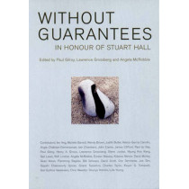 Without Guarantees: In Honour of Stuart Hall by Paul Gilroy, 9781859842874