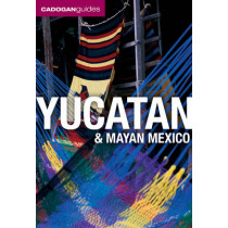 Yucatan and Mayan Mexico by Nick Rider, 9781860113949