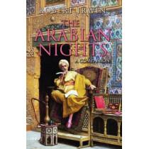 The Arabian Nights: A Companion by Robert Irwin, 9781860649837