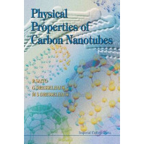 Physical Properties Of Carbon Nanotubes by Riichiro Saito, 9781860942235