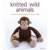 Knitted Wild Animals by Sarah Keen, 9781861086709