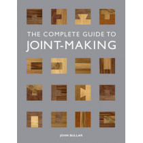 Complete Guide to Joint-Making by John Bullar, 9781861088789
