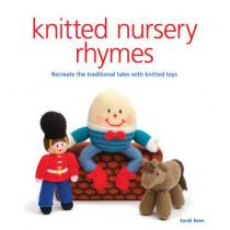 Knitted Nursery Rhymes by Sarah Keen, 9781861089410