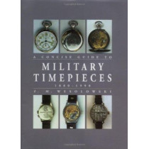 Concise Guide to Military Timepieces by Z.M. Wesolowski, 9781861263049