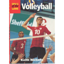 Volleyball: Skills of the Game by Keith Nicholls, 9781861264411