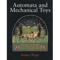 Automata & Mechanical Toys by Rodney Peppe, 9781861265104