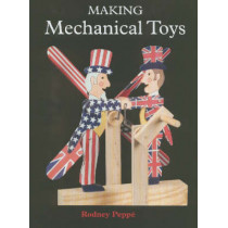 Making Mechanical Toys by Rodney Peppe, 9781861267238