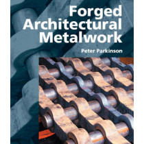 Forged Architectural Metalwork by Peter Parkinson, 9781861268174