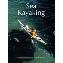 Sea Kayaking by Alun Richardson, 9781861268273