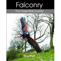 Falconry: The Essential Guide by Steve Wright, 9781861268631