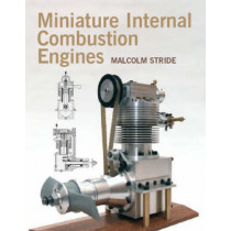 Miniature Internal Combustion Engines by Malcolm Stride, 9781861269218